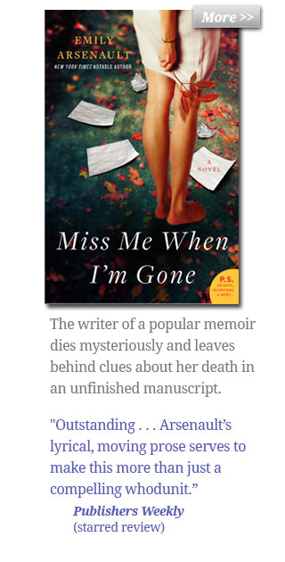 Miss Me When I'm Gone - The writer of a popular memoir on the women of country music dies mysteriously and leaves behind clues about her death in an unfinished manuscript.